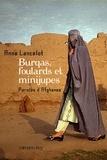 Anne Lancelot - Burqas, foulards et minijupes - Paroles d'Afghanes.