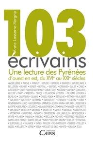 103 écrivains - Une lecture des Pyrénées douest en est, du XVIe au XXIe siècle.pdf