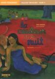 Anne Latourelle - La couleur de la nuit, Paul Gauguin, Arearea (Joyeusetés) - Cahier pédagogique.