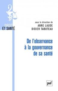 Anne Laude et Didier Tabuteau - De l'observance à la gouvernance de sa santé.