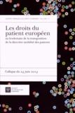 Anne Laude et Didier Tabuteau - Les droits du patient européen au lendemain de la transposition de la directive mobilité des patients - Colloque du 24 juin 2014.