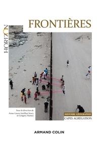 Anne-Laure Amilhat Szary et Grégory Hamez - Frontières - Capes-Agrégation Histoire Géographie.