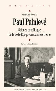 Meilleurs forums pour télécharger des livres PaulPainlevé  - ScienceetpolitiquedelaBelleEpoqueauxannéestrente en francais