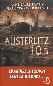 Anne-Laure Béatrix et François-Xavier Dillard - Austerlitz 10.5.
