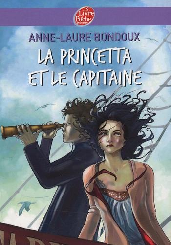 Anne-Laure Bondoux - La princetta et le capitaine.