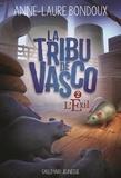 Anne-Laure Bondoux - La Tribu de Vasco Tome 2 : L'exil.