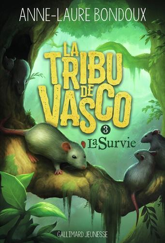 Anne-Laure Bondoux - La Tribu de Vasco Tome 3 : La survie.