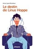 Anne-Laure Bondoux - Le destin de Linus Hoppe.
