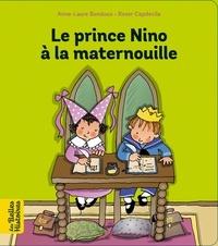 Anne-Laure Bondoux et Roser Capdevila - Le prince Nino à la maternouille.