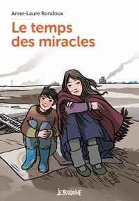 Le temps des miracles.