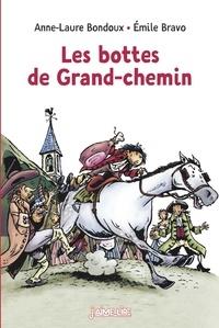 Les bottes de Grand-Chemin - Anne-Laure Bondoux pdf epub