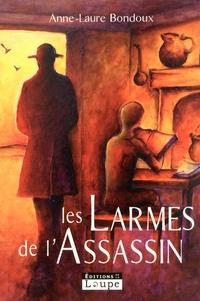 Les larmes de l'assassin - Anne-Laure Bondoux pdf epub