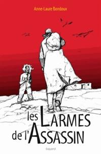 Anne-Laure Bondoux - Les larmes de l'assassin.
