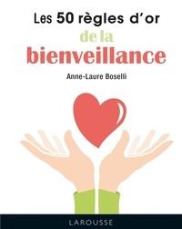 Anne-Laure Boselli - 50 RO de la bienveillance.