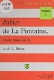 Anne-Laure Brisac et Eric Cobast - Fables de La Fontaine - Livres VII à XII. Textes commentés.