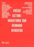 Anne-Laure Chamboissier et Philippe Franck - Poésie action : variations sur Bernard Heidsieck. 1 DVD