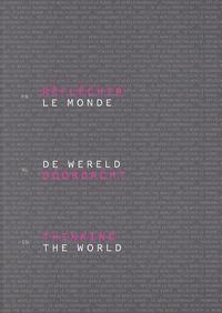Anne-Laure Chamboissier et Bernard Marcelis - Réfléchir le monde - Tome 2, Edition français-anglais-néerlandais.