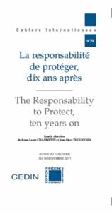 Anne-Laure Chaumette - La responsabilité de protéger, dix ans après.