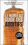 Anne-Laure Denans - Le nouveau guide des additifs.