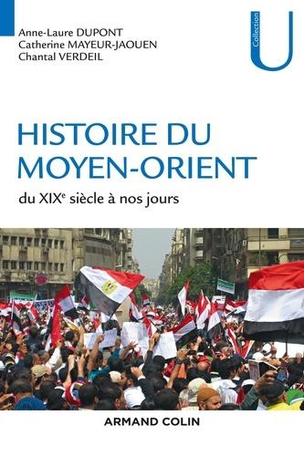 Histoire du Moyen-Orient. Du XIXe siècle à nos jours