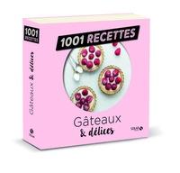 Téléchargement de nouveaux livres Gâteaux & délices
