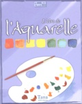 Anne-Laure Estèves et Peter Wilks - L'art de l'Aquarelle.
