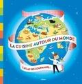 Anne-Laure Estèves - La cuisine autour du monde.