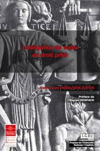 Anne-Laure Fabas-Serlooten - L'obligation de soins en droit privé.