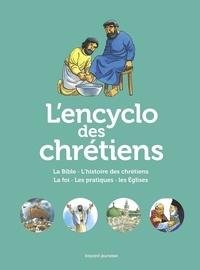 Anne-Laure Fournier Le Ray et Gaëtan Evrard - L'Encyclo des chrétiens.