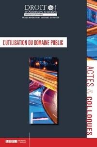 Anne-Laure Girard et Sabine Boussard - L'utilisation du domaine public.