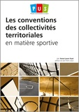 Anne-Laure Huet - Les conventions des collectivités territoriales en matière sportive.