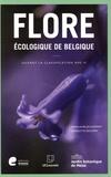 Anne-Laure Jacquemart et Charlotte Descamps - Flore écologique de Belgique suivant la classification APG IV - (Ptéridophytes et Spermatophytes).