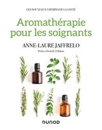 Anne-Laure Jaffrelo - Aromathérapie pour les soignants.