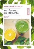 Anne-Laure Jaffrelo - En forme au naturel - 27 cures santé et bien-être.