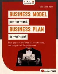Anne-Laure Juliot - Business model performant, business plan convaincant.