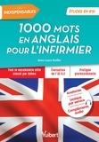 Anne-Laure Kieffer - 1000 mots en anglais pour l'infirmier.
