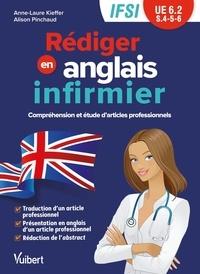 Anne-Laure Kieffer et Alison Pinchaud - Rédiger en anglais infirmier - Semestres 4, 5 et 6.
