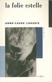 Anne-Laure Labadie - La Folie Estelle.