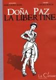 Anne-Laure Mahé et Carole Murcia - Doña Paz la libertine.