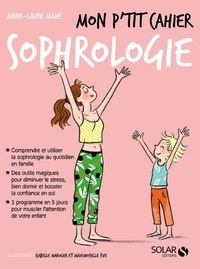 Anne-Laure Mahé - Mon p'tit cahier sophrologie.