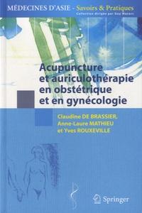 Acupuncture et auriculothérapie en obstétrique et gynécologie - Anne-Laure Mathieu pdf epub