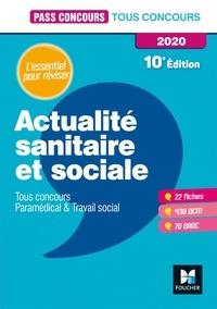 Actualité sanitaire et sociale- Tous concours Paramédical et Travail social - Anne-Laure Moignau pdf epub