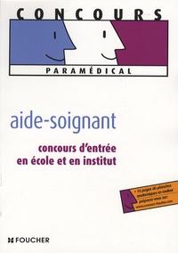 Aide-soignant - Concours dentrée en école et en institut.pdf