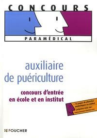 Anne-Laure Moignau et Valérie Béal - Auxiliaire de puériculture - Concours d'entrée en école et en institut.