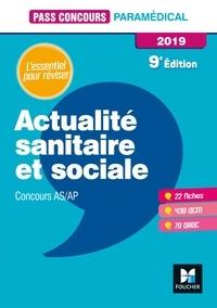 Anne-Laure Moignau et Valérie Villemagne - Pass'Concours Actualité sanitaire et sociale - AS-AP 2019 - Révision et entraînement.