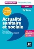 Anne-Laure Moignau et Valérie Villemagne - Pass'Concours Actualité sanitaire et sociale - Révision et entraînement.
