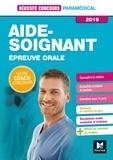 Anne-Laure Moignau et Valérie Villemagne - Réussite Concours - Aide-Soignant - Epreuve orale - 2019 - Préparation complète.