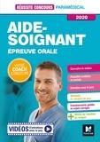 Anne-Laure Moignau et Valérie Villemagne - Réussite Concours - Aide-Soignant - Epreuve orale - 2020 - Préparation complète.