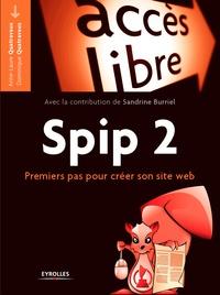 Anne-Laure Quatravaux et Dominique Quatravaux - Spip 2 - Premiers pas pour créer son site web.
