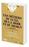 Anne-Laure Robert - Les métiers du luxe, de la mode et du design.